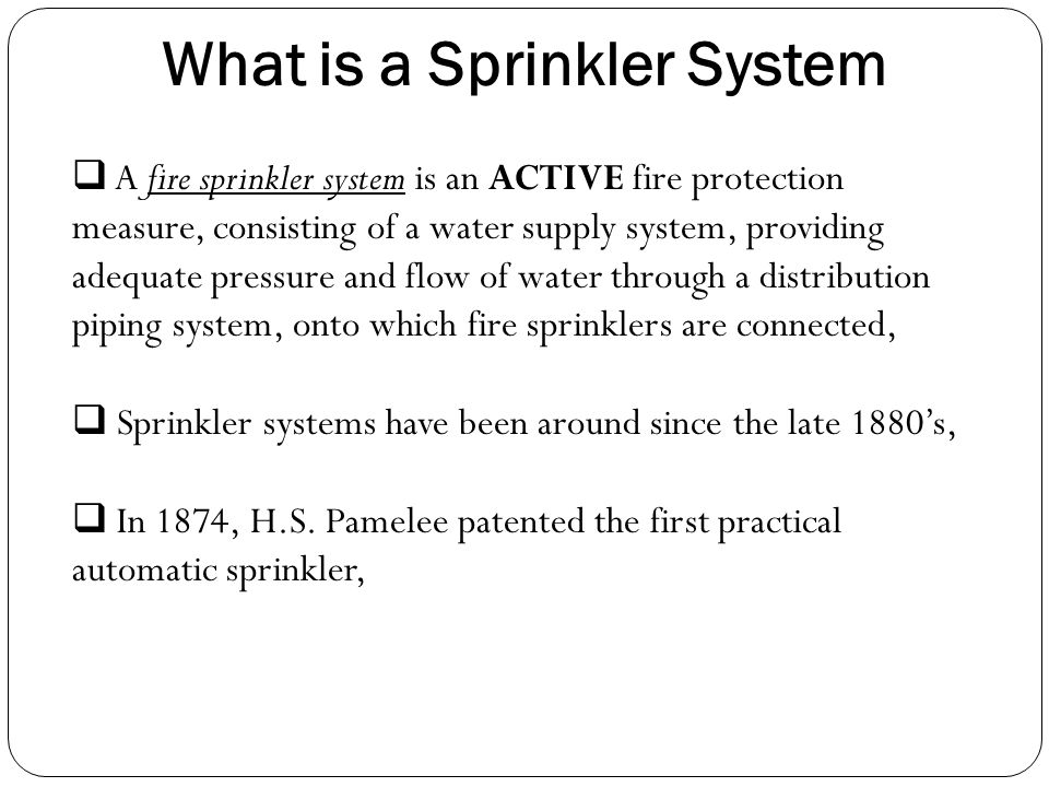 What is a Sprinkler System