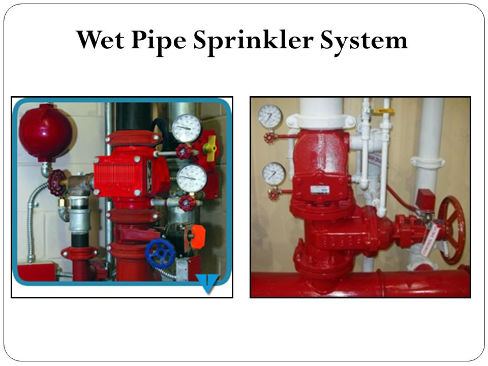 Wet Pipe Sprinkler System