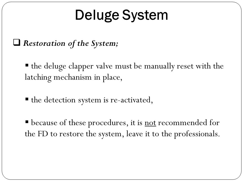 Deluge System Restoration of the System;