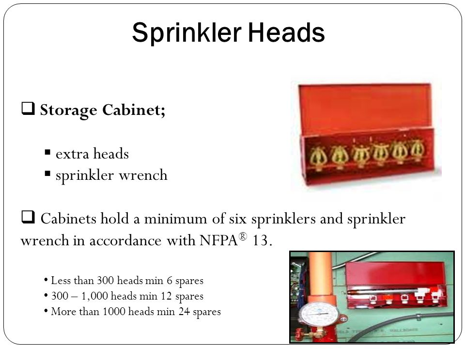Sprinkler Heads Storage Cabinet; extra heads sprinkler wrench