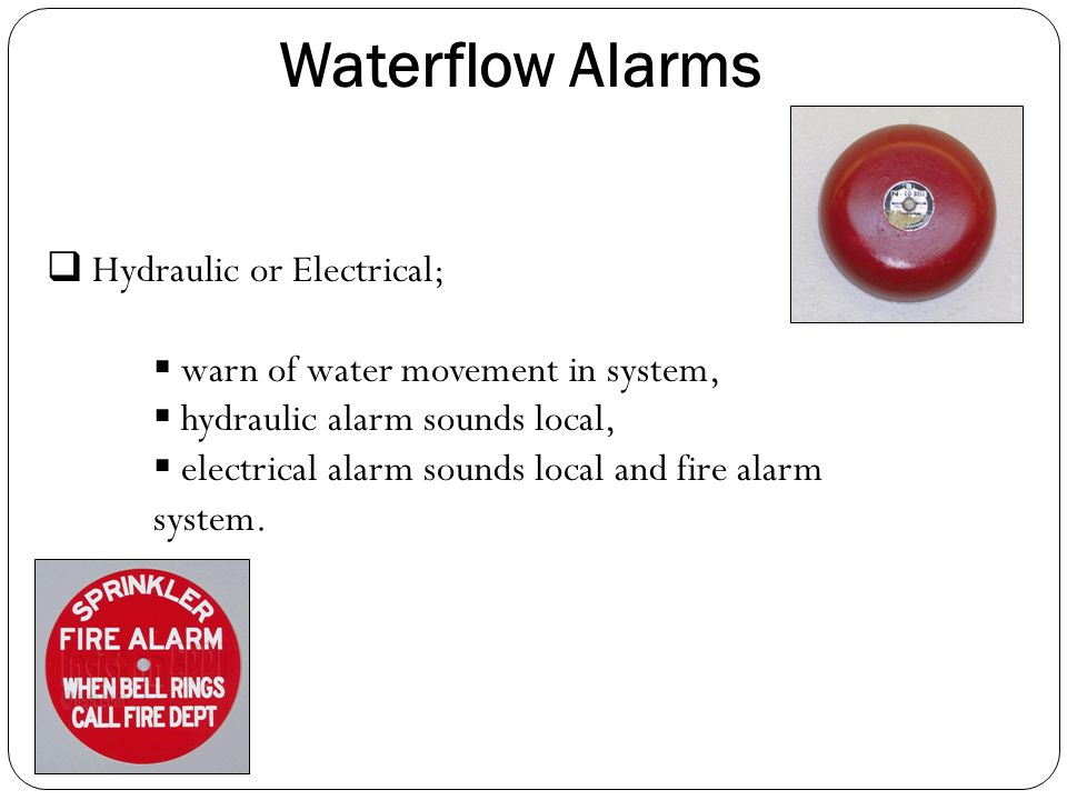 Waterflow Alarms Hydraulic or Electrical;