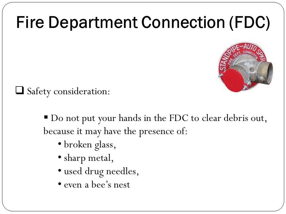 Fire Department Connection (FDC)