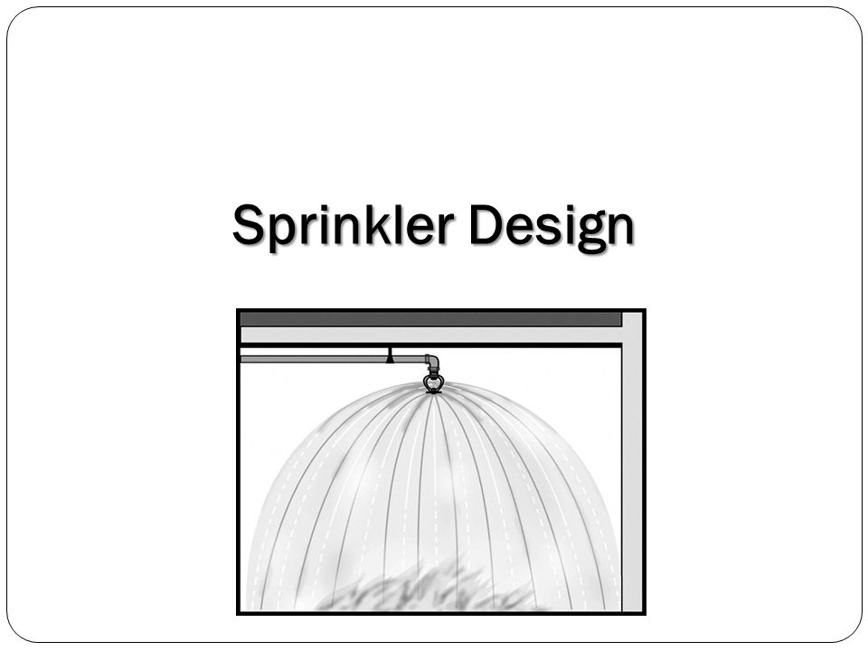 Sprinkler Design
