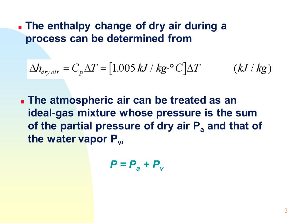The enthalpy change of dry air during a process can be determined from