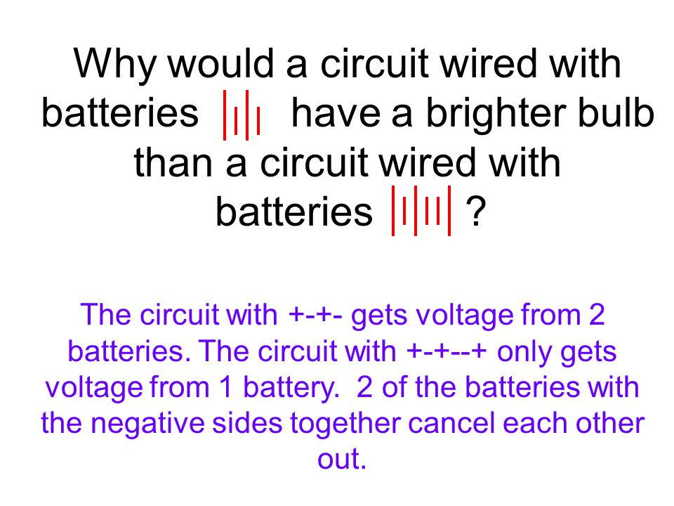 Why would a circuit wired with batteries have a brighter bulb