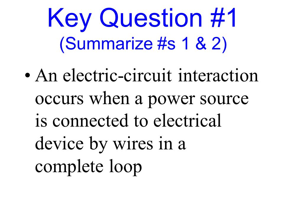 Key Question #1 (Summarize #s 1 & 2)