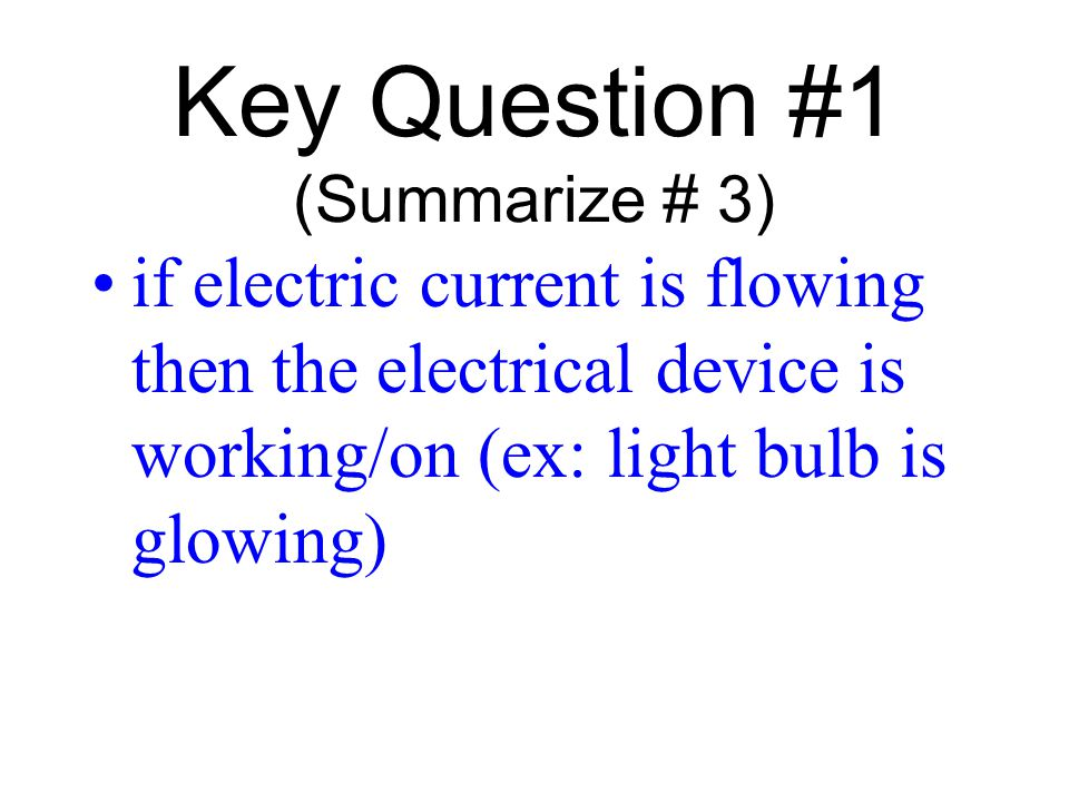 Key Question #1 (Summarize # 3)