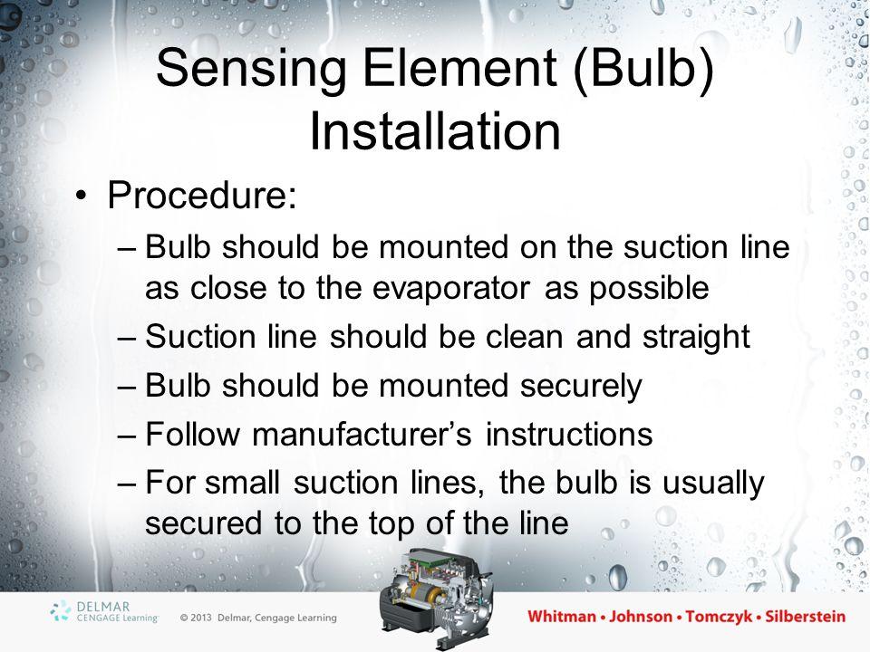 Sensing Element (Bulb) Installation