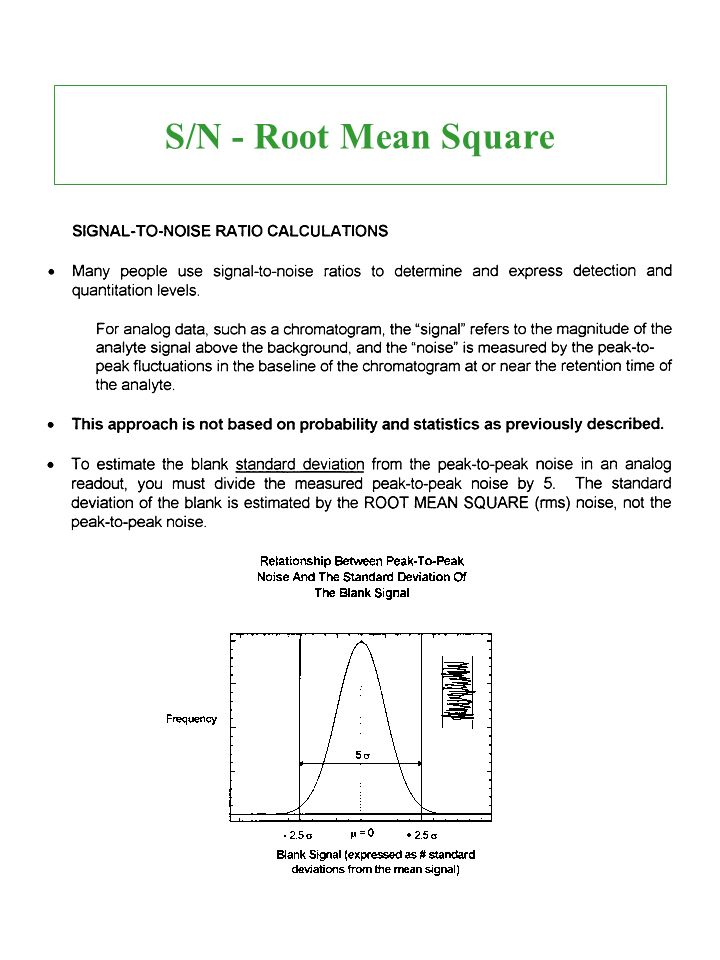 S/N - Root Mean Square