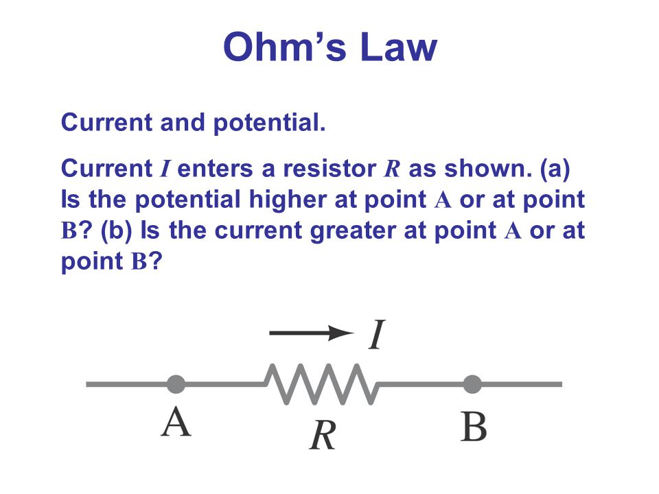 Ohm's Law Current and potential.