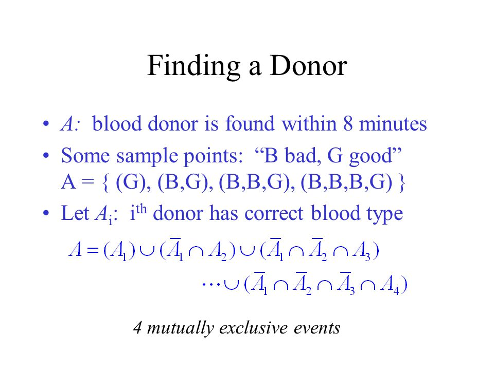 Finding a Donor A: blood donor is found within 8 minutes