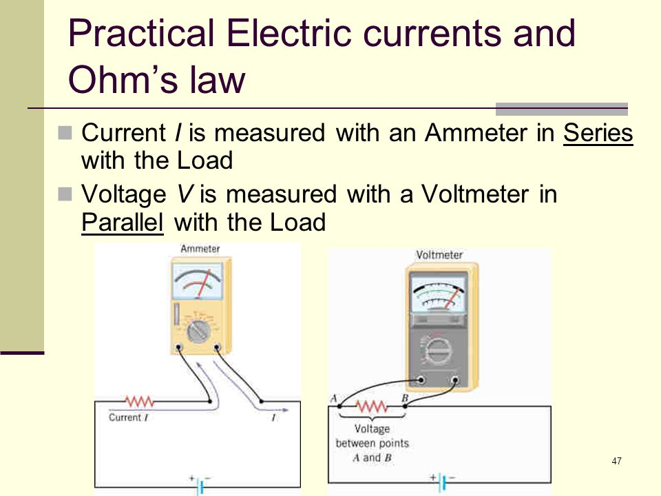 Practical Electric currents and Ohm's law