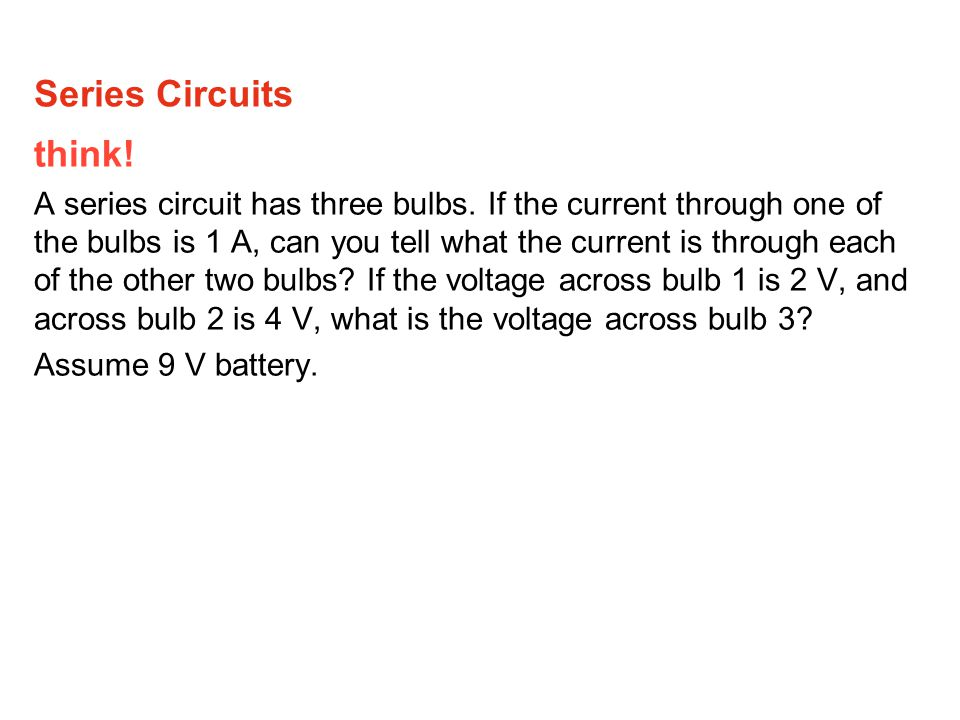 Series Circuits think!