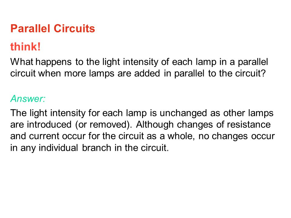 Parallel Circuits think!
