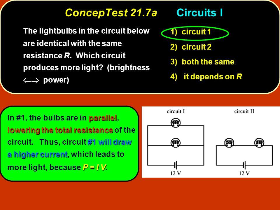 ConcepTest 21.7a Circuits I