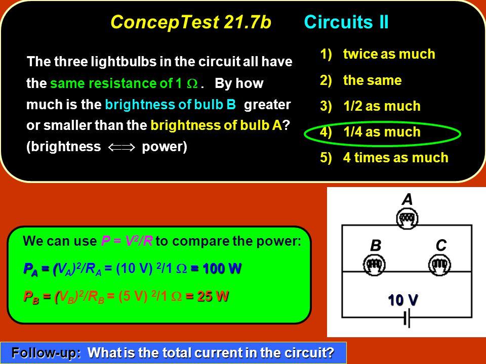 ConcepTest 21.7b Circuits II