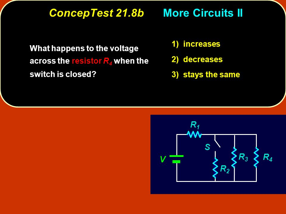 ConcepTest 21.8b More Circuits II