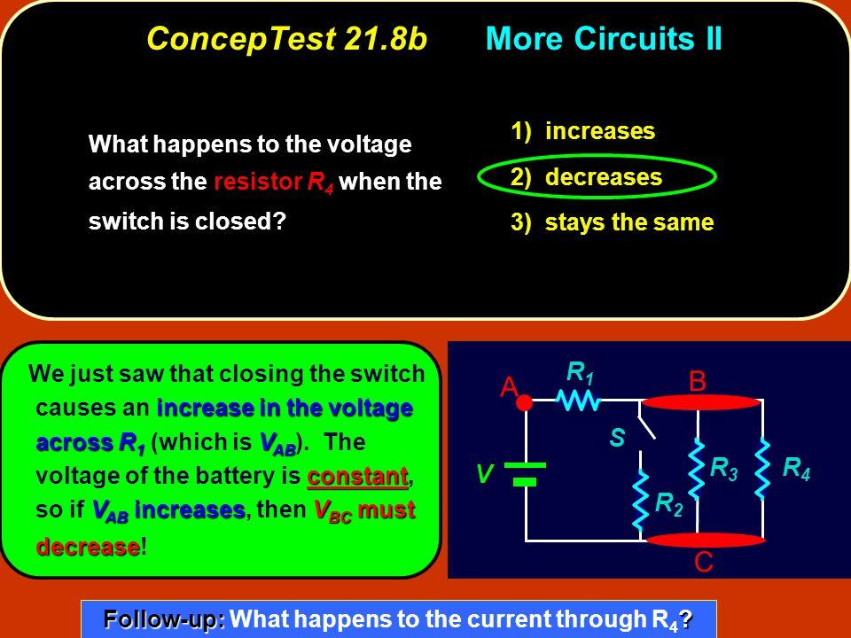 ConcepTest 21.8b More Circuits II