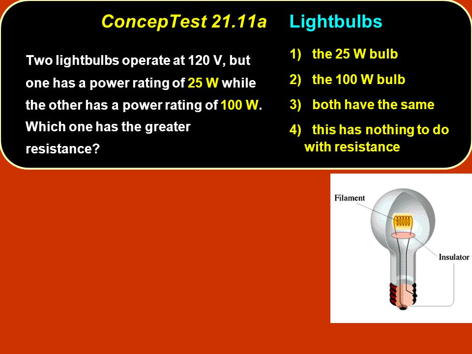 ConcepTest 21.11a Lightbulbs