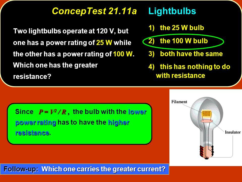 ConcepTest 21.11a Lightbulbs