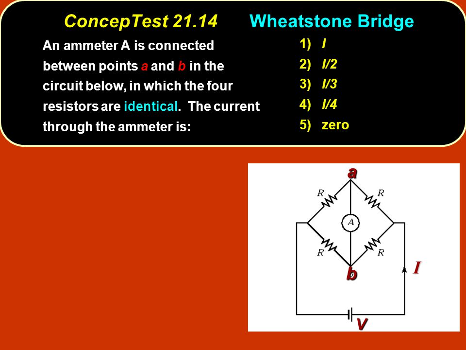 ConcepTest Wheatstone Bridge