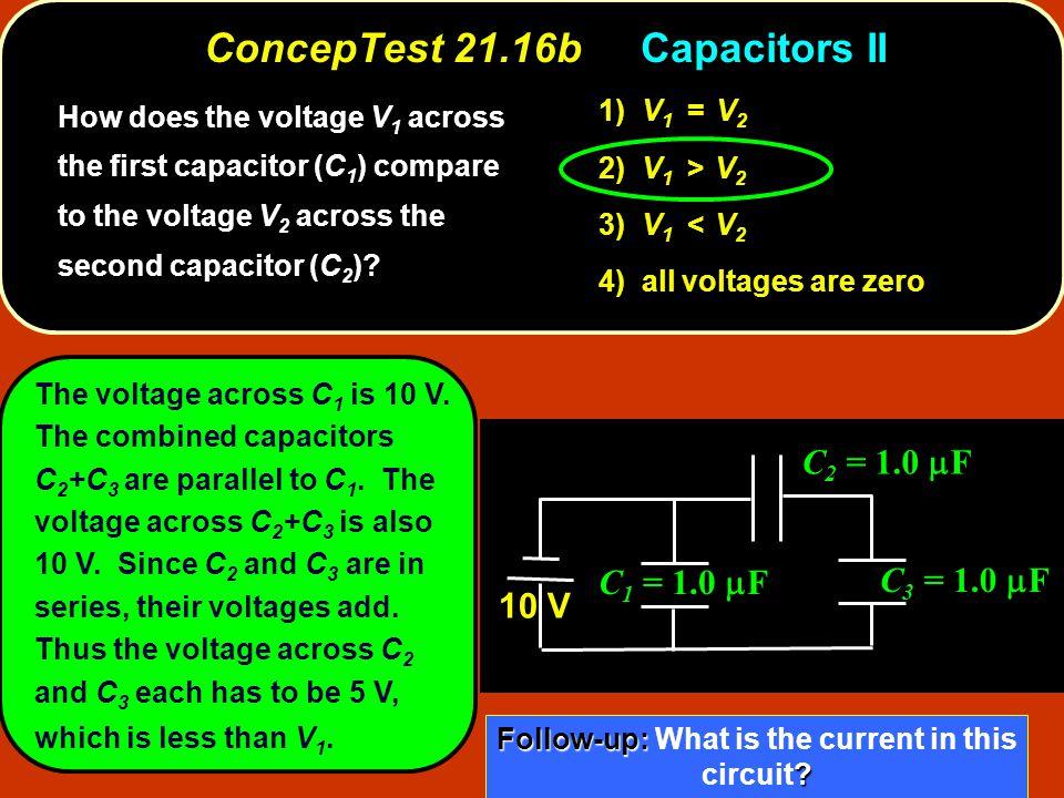ConcepTest 21.16b Capacitors II