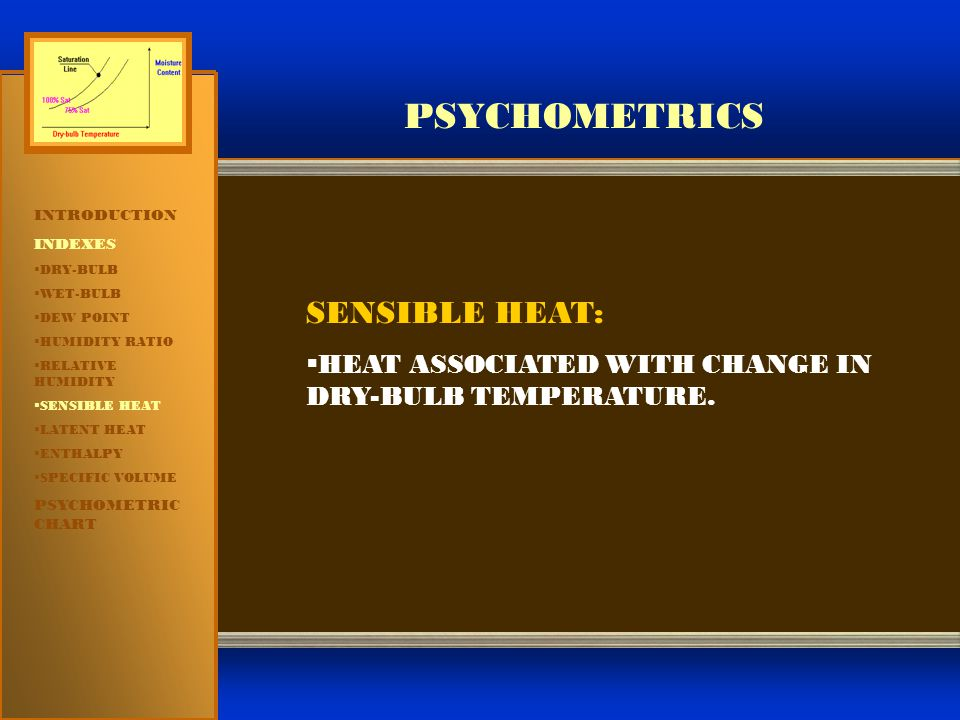 PSYCHOMETRICS SENSIBLE HEAT: