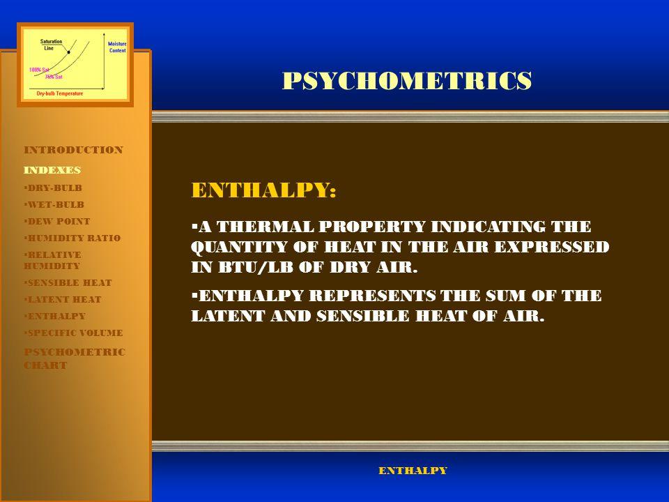 PSYCHOMETRICS ENTHALPY:
