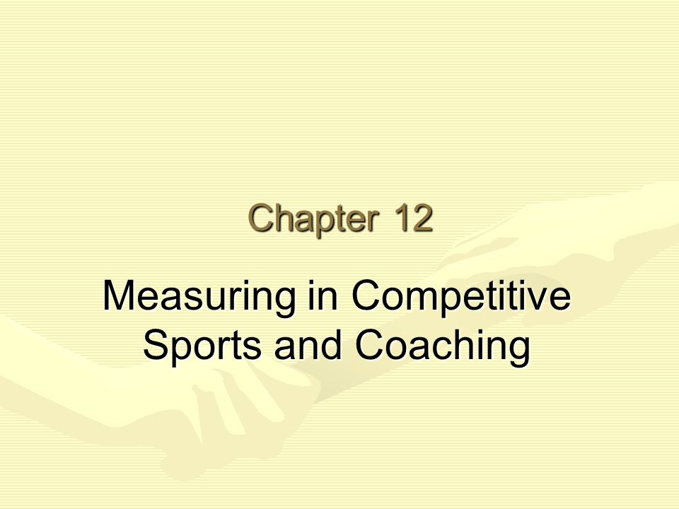 Measuring in Competitive Sports and Coaching