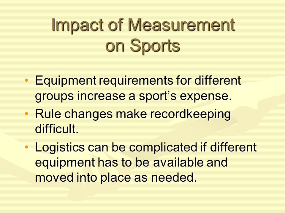 Impact of Measurement on Sports