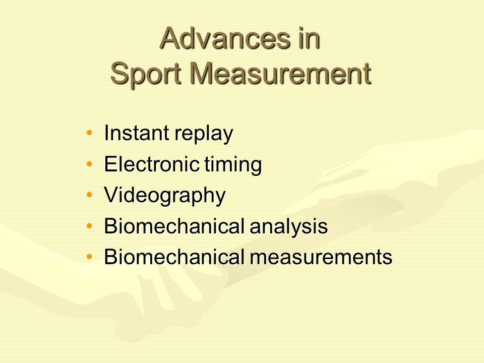 Advances in Sport Measurement