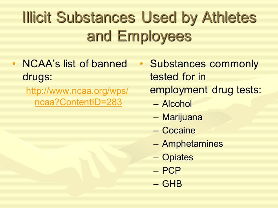 Illicit Substances Used by Athletes and Employees