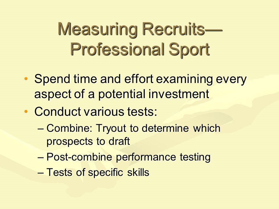 Measuring Recruits— Professional Sport