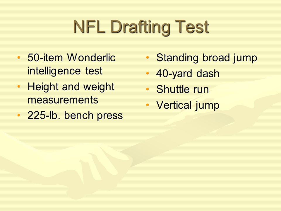 NFL Drafting Test 50-item Wonderlic intelligence test