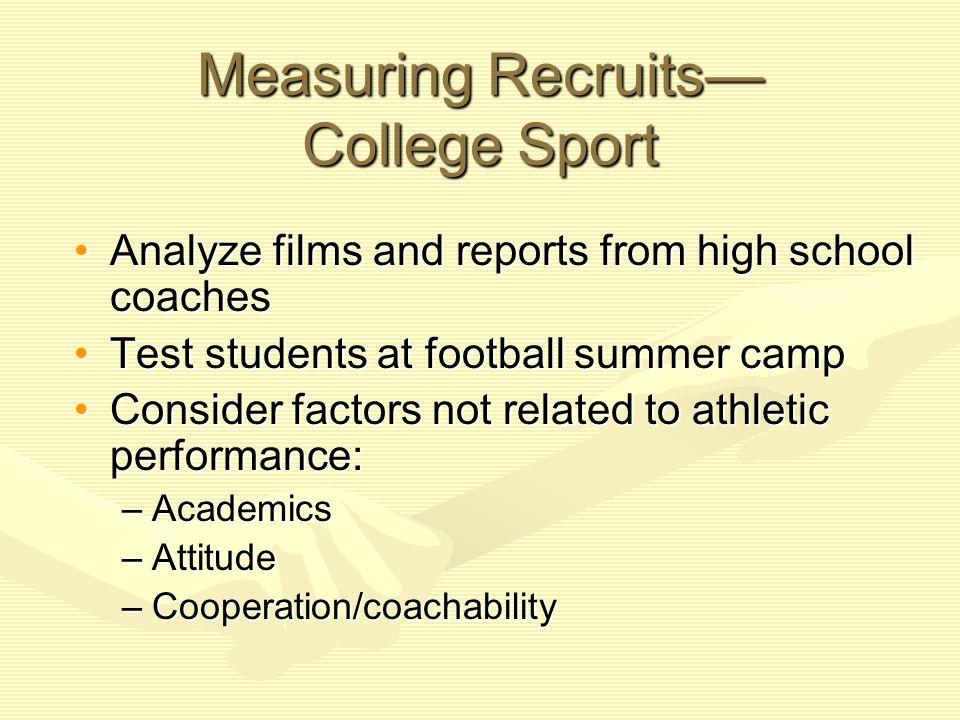Measuring Recruits— College Sport