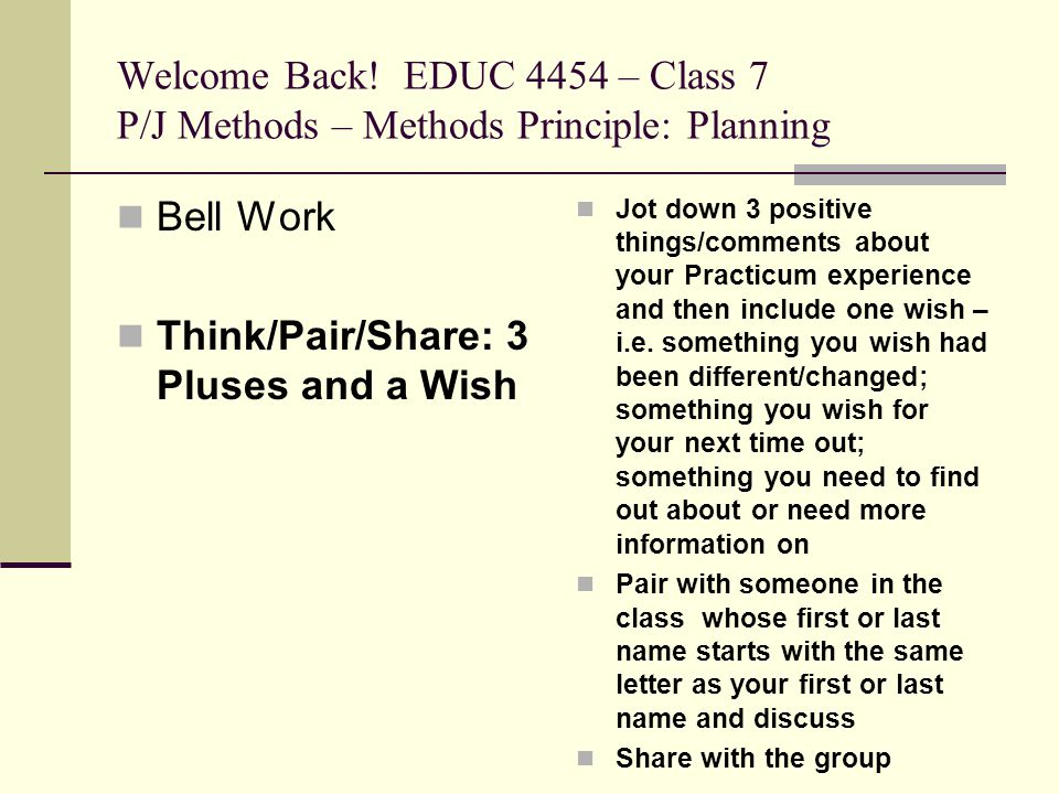 Think/Pair/Share: 3 Pluses and a Wish
