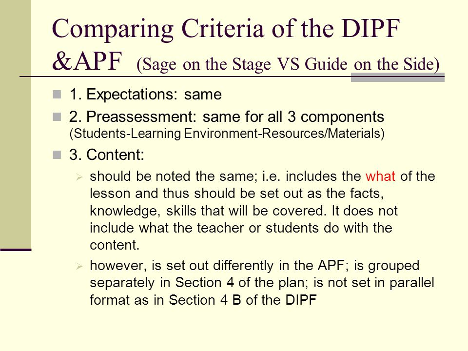 Comparing Criteria of the DIPF &APF (Sage on the Stage VS Guide on the Side)