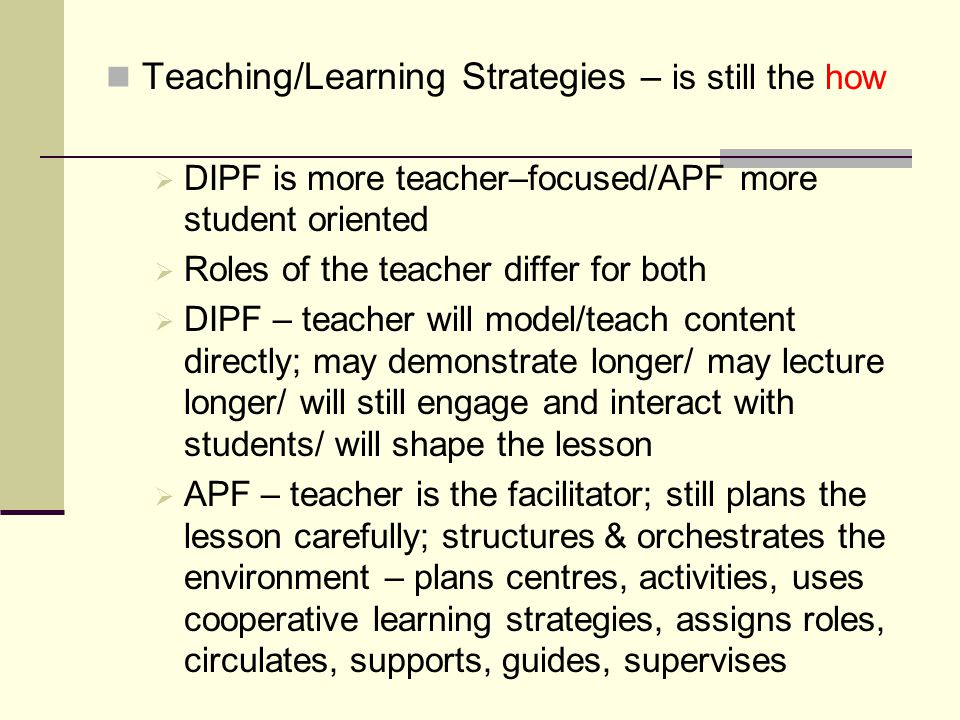 Teaching/Learning Strategies – is still the how