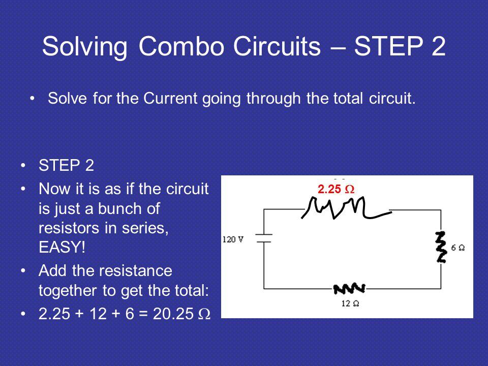 Solving Combo Circuits – STEP 2
