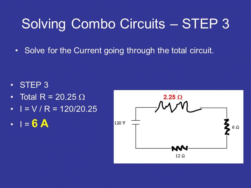 Solving Combo Circuits – STEP 3