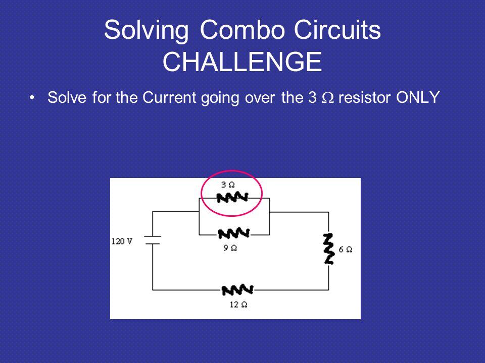 Solving Combo Circuits CHALLENGE