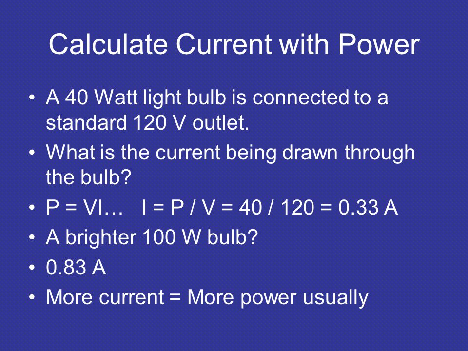 Calculate Current with Power