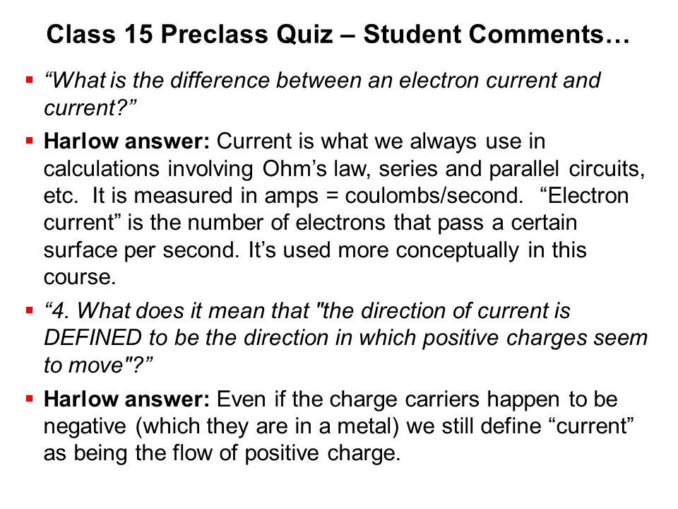 Class 15 Preclass Quiz – Student Comments…