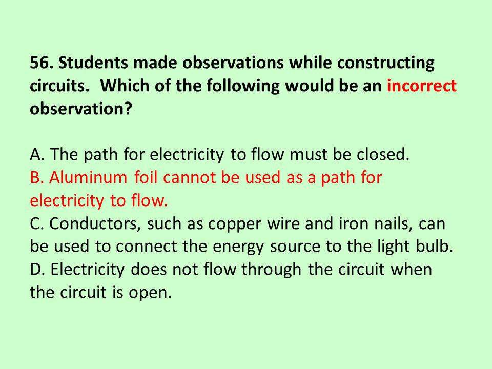 56. Students made observations while constructing circuits