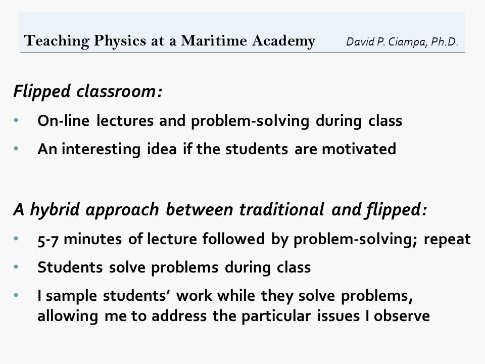 Teaching Physics at a Maritime Academy David P. Ciampa, Ph.D.