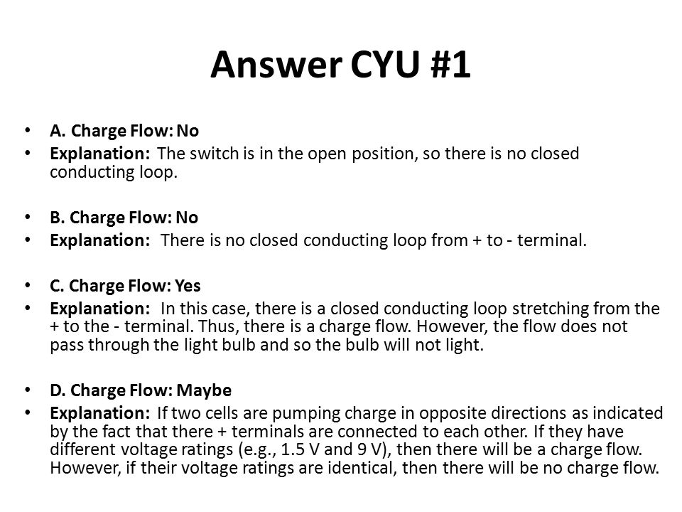 Answer CYU #1 A. Charge Flow: No