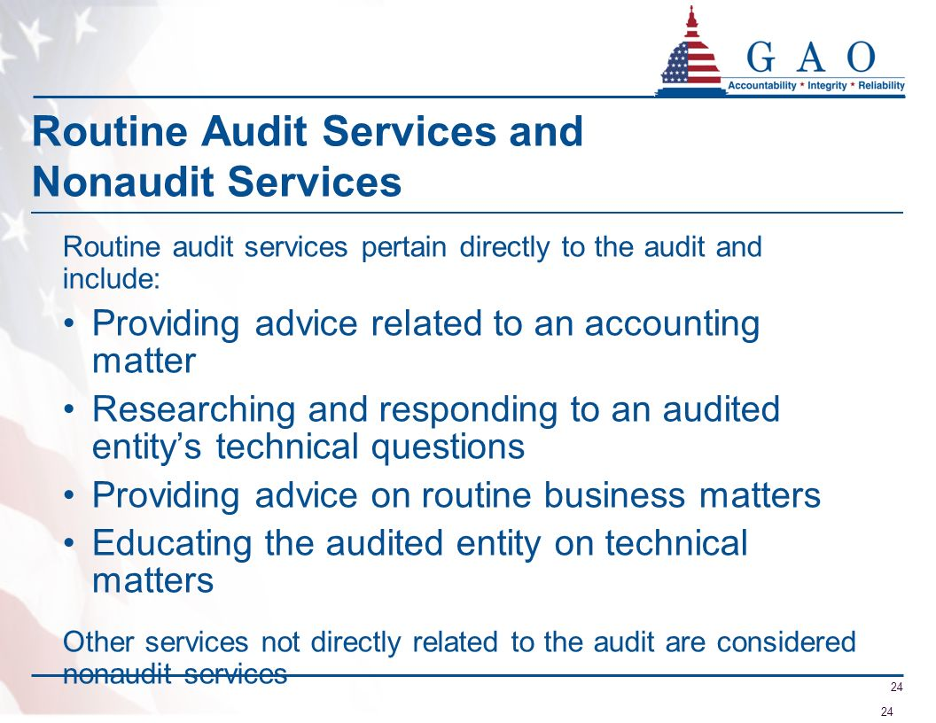 Routine Audit Services and Nonaudit Services