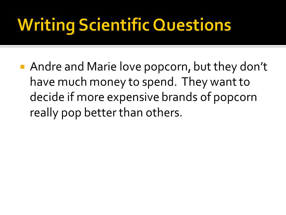 Writing Scientific Questions