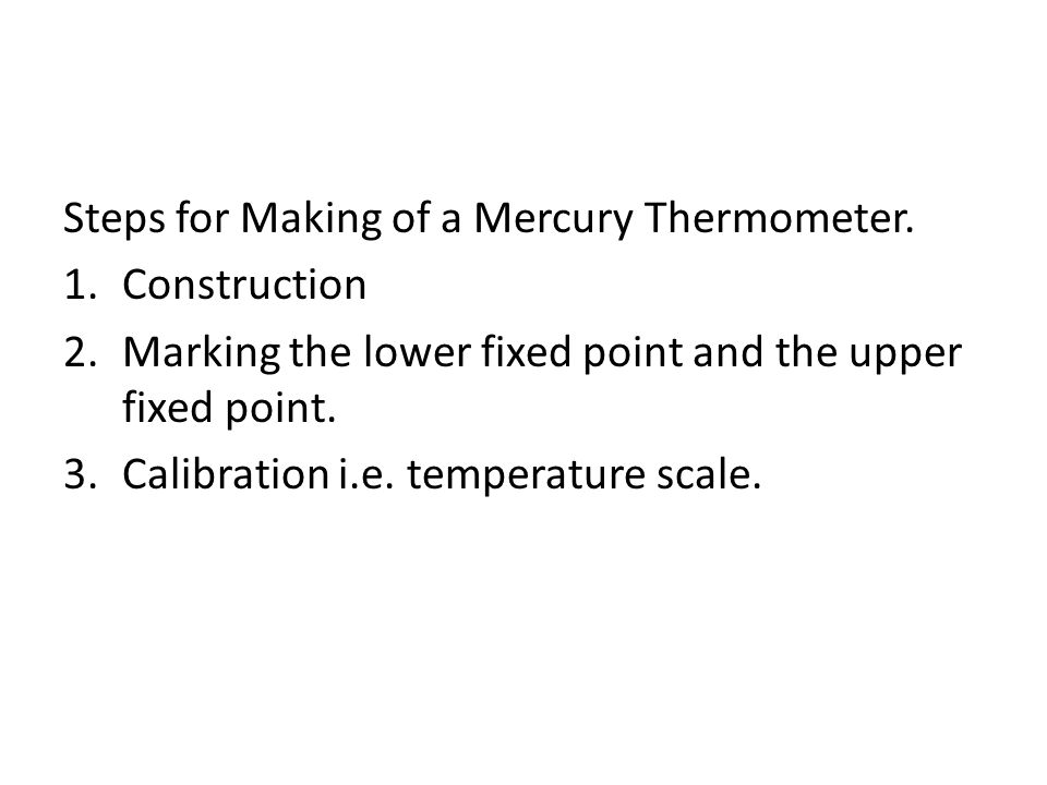 Steps for Making of a Mercury Thermometer.