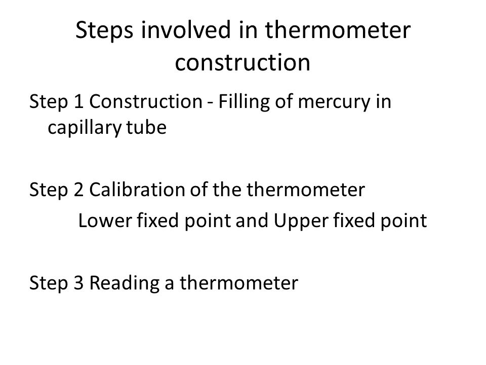 Steps involved in thermometer construction